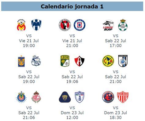 Calendario Jornada 17 Liga Mx Apertura Calendario Jornada 1 Apertura 2017 Futbol Mexicano