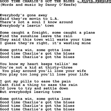 good time charlie s got the blues by elvis presley lyrics