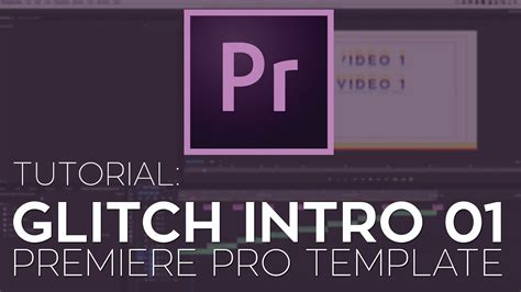 Rant Glitch Intro Premiere Pro Template Tutorial Youtube Premiere Pro Intro Template