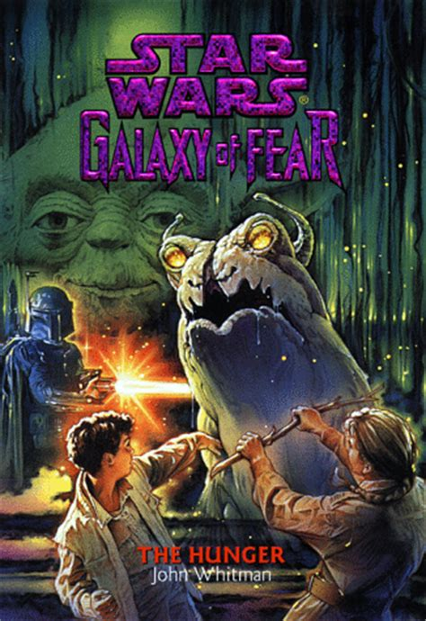 star of fear star theforce net books reviews galaxy of fear 12 the hunger