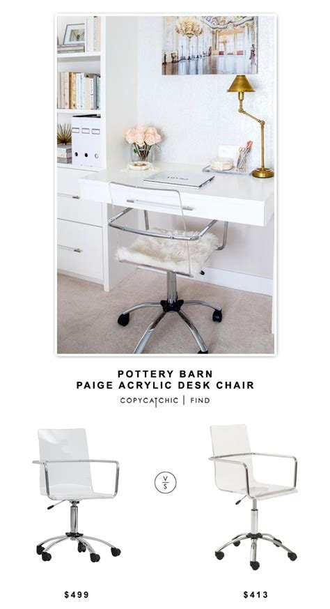 copycat chic desk chair pottery barn acrylic desk chair copycatchic