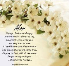 words of comfort for loss of mother 25 best ideas about loss of mother on pinterest loss of