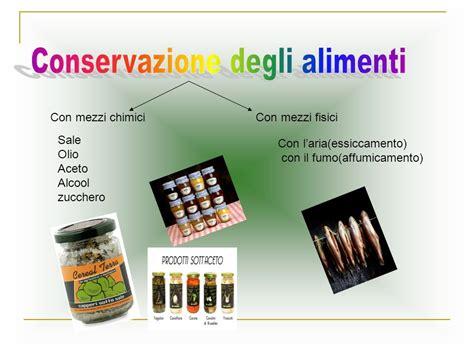 storia della conservazione degli alimenti conservazione degli alimenti ppt scaricare