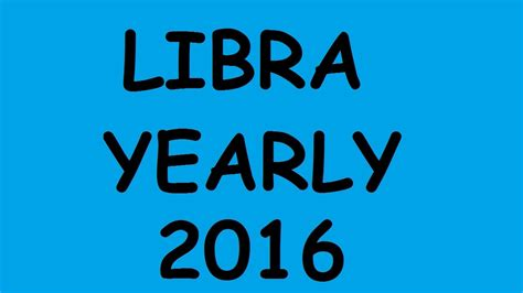 libra lectura anual 2016 youtube libra yearly tarot reading for 2016 youtube