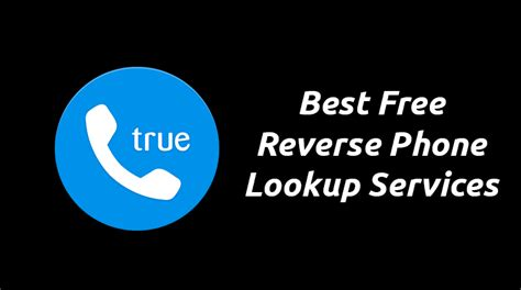 Reversal Phone Lookup Best Free Phone Lookup Services Top 10