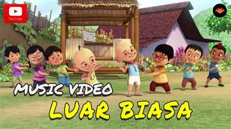 film upin ipin luar angkasa upin ipin luar biasa official music video youtube