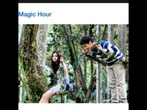 video film magic hour ciuman magic hour the movie dimas anggara michelle ziudith