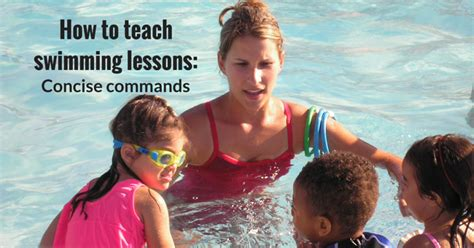 how to teach a to swim how to teach swimming lessons concise commands swimming lessons ideas