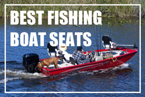 most comfortable fishing boat seats most comfortable bass boat seats review home decor