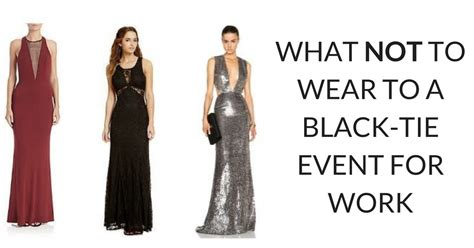 black tie event dress guide for women source http www what not to wear to a black tie event