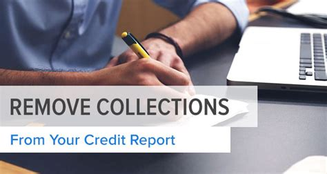 2007 Collections Report 2 by 3 Steps To Remove Collections From Your Credit Report