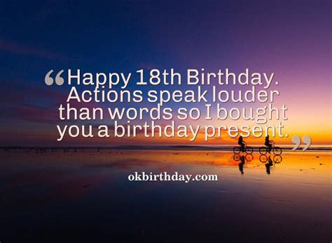 18 Year Birthday Quotes Actions Speak Louder Than Words So I Bought You A Birthday