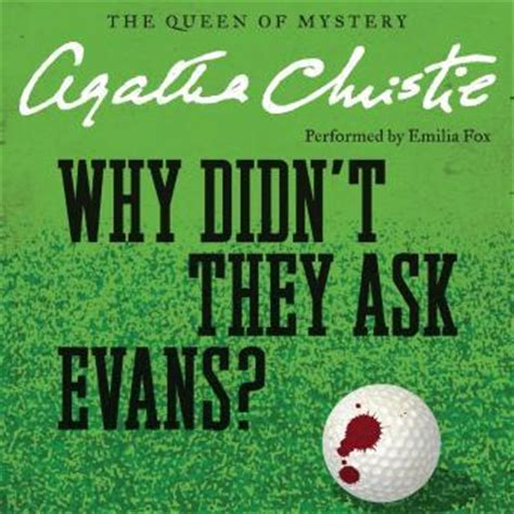 libro why didnt they ask listen to why didn t they ask evans by agatha christie at audiobooks com