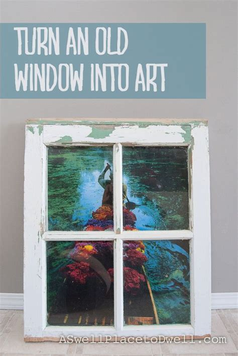 how to turn an old window into a photo frame hymns and turn an antique window into art using an old poster we