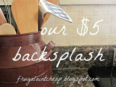 cheap diy kitchen backsplash ideas easy and inexpensive kitchen backsplash