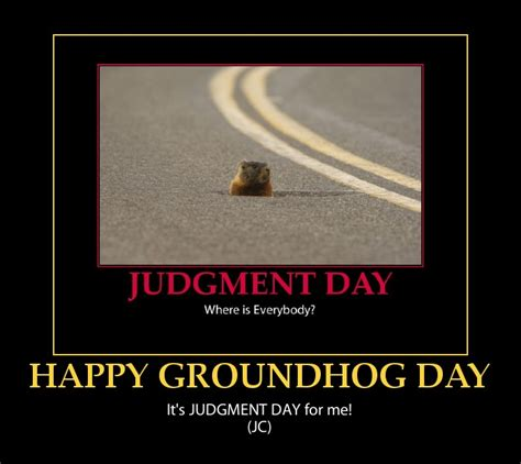 Quotes Sayings Groundhog Quotesgram