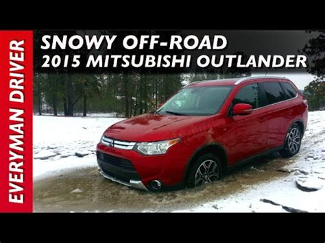 mitsubishi outlander off road off road 2015 mitsubishi outlander on everyman driver
