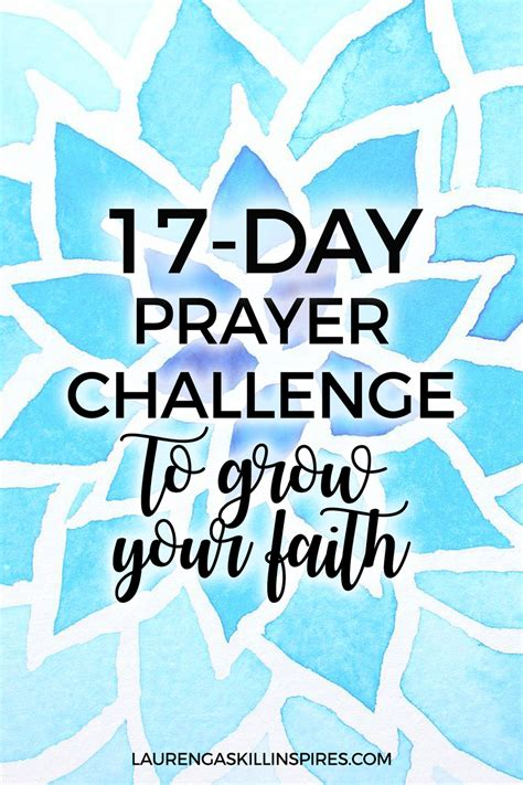 17 day prayer challenge to grow your faith