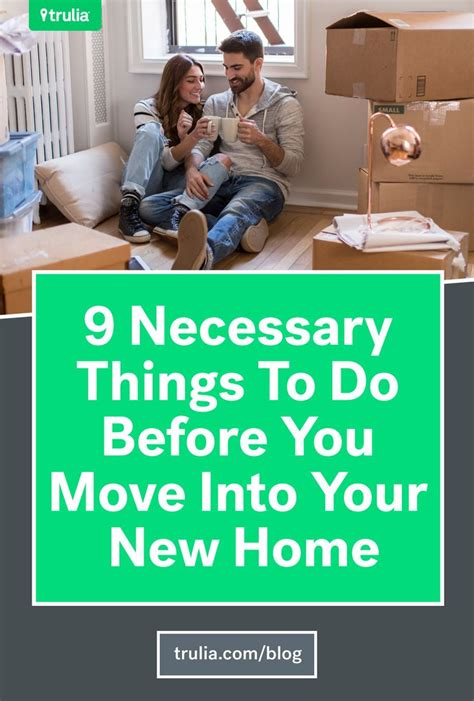 9 Necessary Things To Do Before You Move Into Your New | 16 best let s move images on pinterest moving hacks