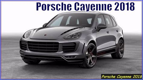 suv porsche porsche cayenne 2018 suv look and review