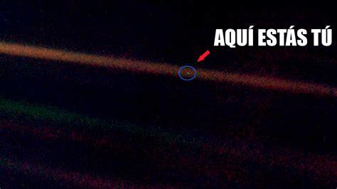 un punto azul palido ese peque 209 o punto azul p 193 lido carl sagan espa 209 ol the pale blue dot extre misterios youtube