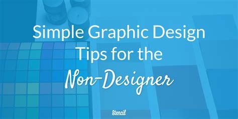 design tips simple graphic design tips for the non designer stencil