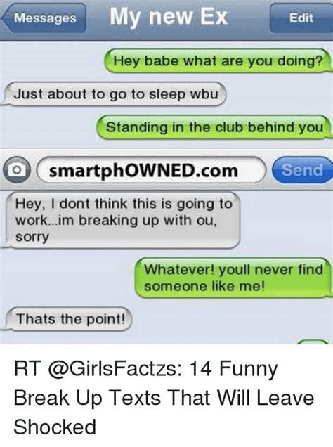 25 best memes about break up texts break up texts memes