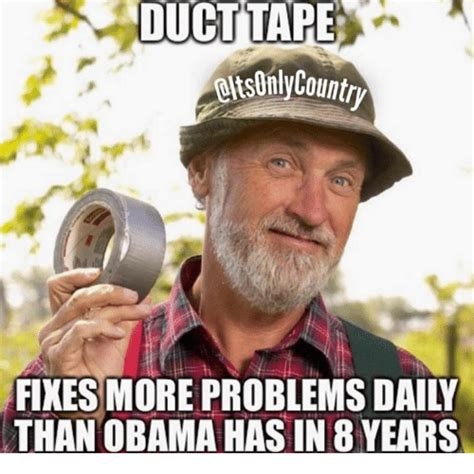 Duct Tape Meme - duct tape meme 28 images quotes about sexy duct tape