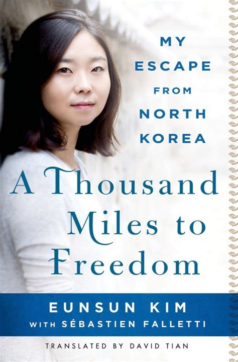 a thousand kisses a family s escape from the to a new books a thousand to freedom my escape from korea