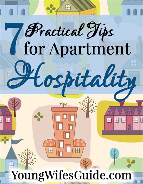 7 Tips On Well by 7 Practical Tips On Apartment Hospitality S Guide