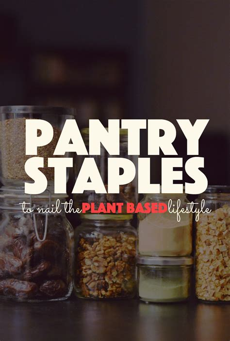 Food Pantry Staples by Pantry Staples To Nail The Plant Based Lifestyle Banana