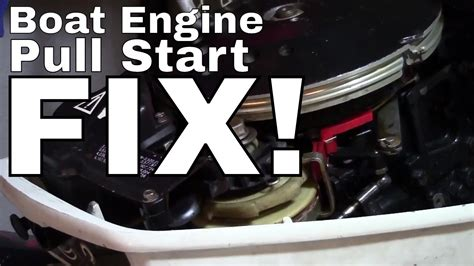 outboard motor repair evinrude johnson evinrude outboard pull start recoil repair how