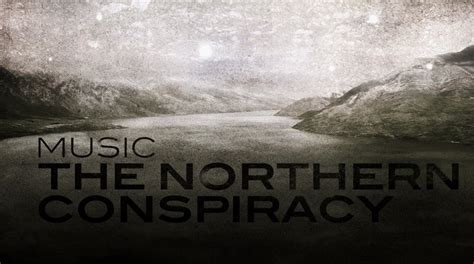 Northern Conspiracy the northern conspiracy stats and photos