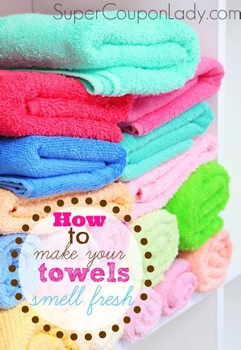 how to make your stop smelling how to make your towels smell fresh coupon