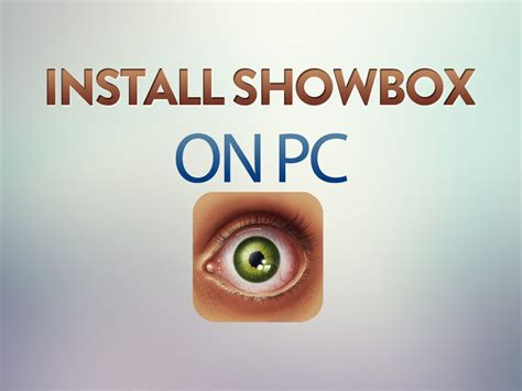 showbox apk for apple showbox apk on pc showbox apk