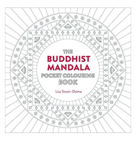 the mindful mandala coloring book inspiring designs for contemplation meditation and healing buddhist mandala pocket coloring book 26 inspiring