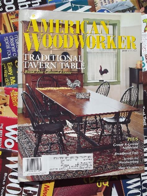 woodworker magazine back issues lot 100 american woodwork magazines back issues