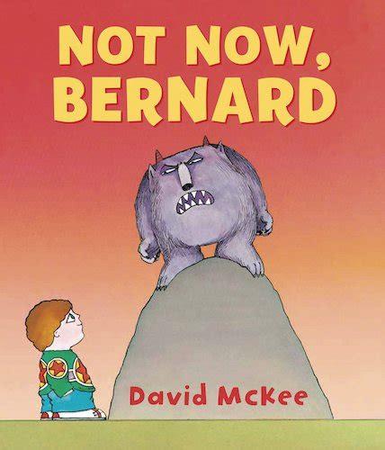 not now bernard not now bernard scholastic kids club