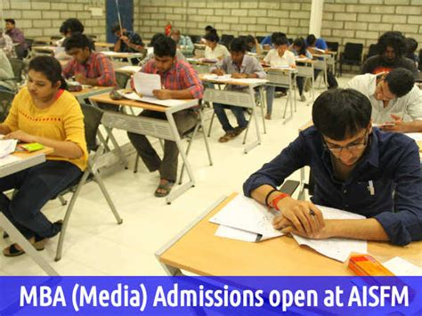 Mba Missouri Open Admissions by Mba Media Admissions Open At Aisfm Careerindia