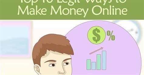 Legit Ways To Make Money Online - top 10 legit ways to make money online from home