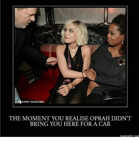 Oprah Didnt Who Was or youngrex the moment you realise oprah didn t bring