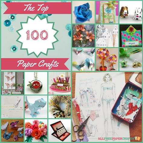 best paper crafts the top 100 paper crafts of 2016 allfreepapercrafts