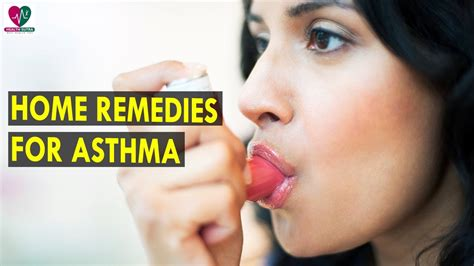 home remedies for asthma health best health tips