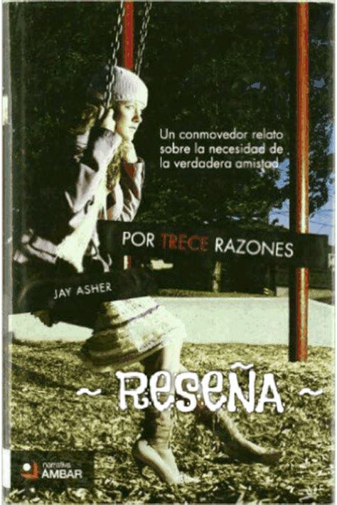 libro por trece razones rese 241 a por trece razones de jay asher libros amino