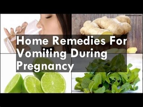 Home Remedies For Vomiting And Nausea And Personality Grooming by Home Remedies For Vomiting During Pregnancy
