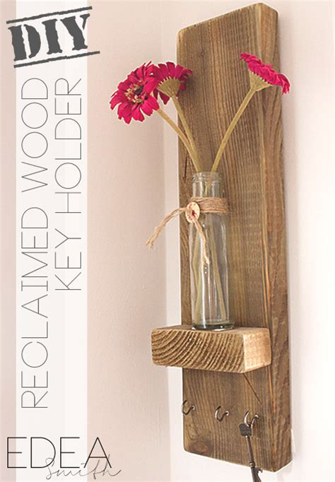 diy reclaimed wood key holder edea smith