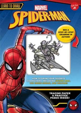 learn to draw marvel s spider walter foster jr