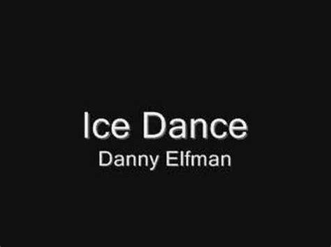 danny elfman ice dance ice dance hour loop doovi