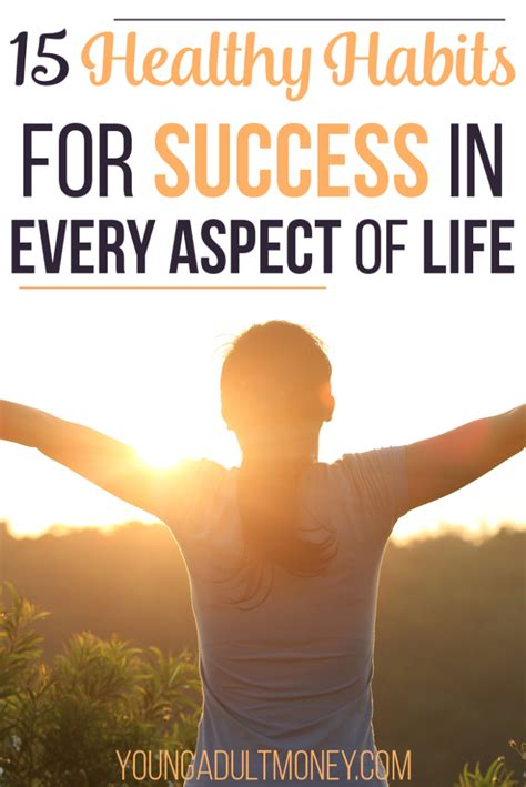 Healthy Habits For Sustained Success 15 Healthy Habits For Success In Every Area Of Money