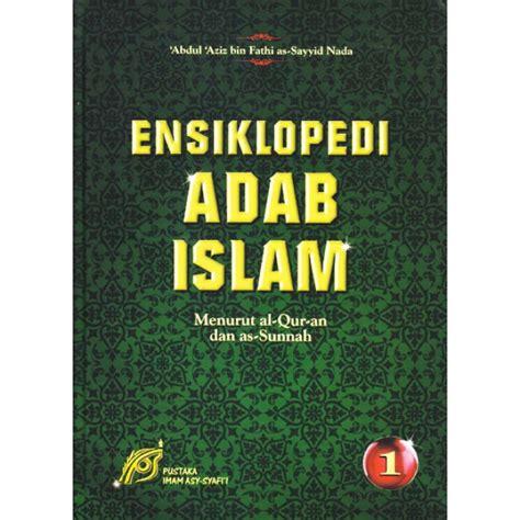 Meneladani Shalat Wudhu Nabi Shallallaahu Alaihi Wa Salam ensiklopedi adab islam lengkap 2 jilid